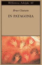 In Patagonia Chatwin